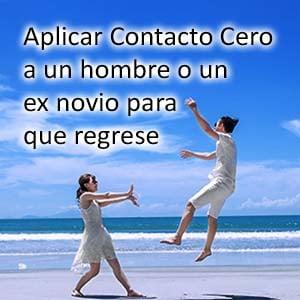 aplicar-contacto-cero-psicologia-hombre-ex-novio-regrese-funciona